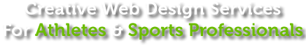 Creative Web Design Services For Athletes & Sports Professionals